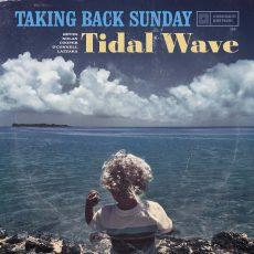 Taking Back Sunday, Tidal Wave
