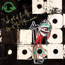 A Tribe Called Quest, We Got It From Here ... Thank You 4 Your Service