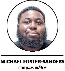 Michael Foster-Sanders/campus editor